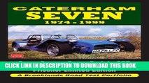 New Book Caterham Seven Road Test Portfolio 1974-1999: Super Seven, Super Sprint, SPR, HPC,
