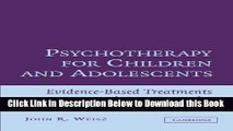 [Reads] Psychotherapy for Children and Adolescents: Evidence-Based Treatments and Case Examples