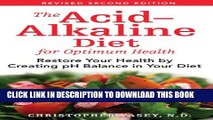 New Book The Acid-Alkaline Diet for Optimum Health: Restore Your Health by Creating pH Balance in