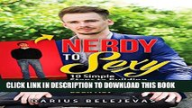 New Book Nerdy To Sexy: How to Create a Sexy Dating Outfit in 10 Steps: Attract Women, Increase