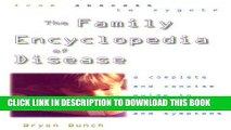 [PDF] Family Encyclopedia of Disease: A Complete and Concise Guide to Symptoms and Illnesses