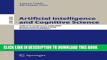 [PDF] Artificial Intelligence and Cognitive Science: 20th Irish Conference, AICS 2009, Dublin,