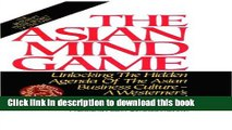 Read The Asian Mind Game: Unlocking the Hidden Agenda of the Asian Business Culture - A Westerner
