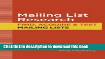 PDF MAILING LIST RESEARCH: How to Find, Acquire and Test Mailing Lists (Direct Mail Tutorials Book