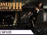 Épopée : Tomb Raider III (12/?)
