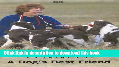 Read A Dog s Best Friend: The Secrets That Make Good Dog Owners Great (Isis (Hardcover Large