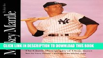 [PDF] Mickey Mantle: The Yankee Years: The Classic Photography of Ozzie Sweet Popular Online