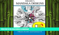 FAVORITE BOOK  Hikaru s Mandala Designs: Art Therapy: Relieve Stress By Being Creative (Hikaru