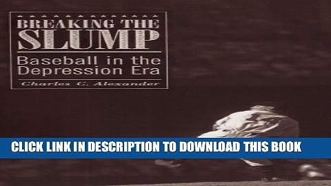 [PDF] Breaking the Slump: Baseball in the Depression Era Popular Online