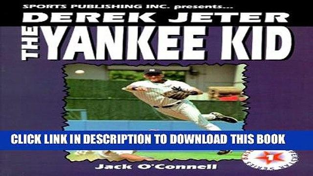 [PDF] Derek Jeter the Yankee Kid Full Collection[PDF] Derek Jeter the Yankee Kid Popular