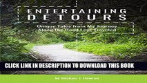 [New] Entertaining Detours: Unique Tales from My Journey Along the Road Less Traveled Exclusive