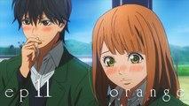 ENG SUB] Orange オレンジ Episode 11]
