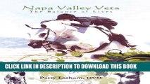 Napa Valley Vets: A Balance of Lives