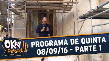 Okay Pessoal!!! 08.09.16 - Quinta - Parte 1