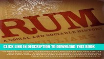 [PDF] Rum: A Social and Sociable History of the Real Spirit of 1776 Popular Colection