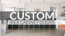 Custom IKEA Cabinet Doors - Top 3 Custom IKEA Door Companies