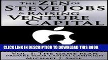 [PDF] The Zen of Steve Jobs   Raising Venture Capital Vol. I: The Game Plan: Prepare Your Capital