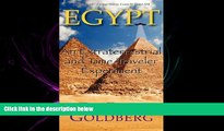 there is  Egypt: An Extraterrestrial And Time Traveler Experiment