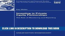 [PDF] Investing in Private Equity Partnerships: The Role of Monitoring and Reporting