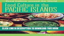 [PDF] Food Culture in the Pacific Islands (Food Culture around the World) Popular Colection