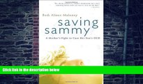 Big Deals  Saving Sammy: A Mother s Fight to Cure Her Son s OCD  Free Full Read Most Wanted