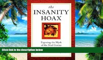 Must Have PDF  The Insanity Hoax: Exposing the Myth of the Mad Genius  Free Full Read Best Seller