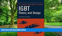 Big Deals  Insulated Gate Bipolar Transistor IGBT Theory and Design  Best Seller Books Most Wanted
