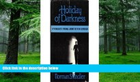Big Deals  Holiday of Darkness: Psychologist s Personal Journey Out of His Depression  Best Seller