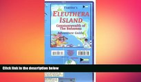FREE PDF  Eleuthera Island (Bahamas) Visitor s Map   Guide FRANKO, 2013 edition READ ONLINE