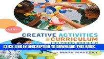 New Book Creative Activities and Curriculum for Young Children (Creative Activities for Young