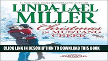 [New] Christmas in Mustang Creek (The Brides of Bliss County) Exclusive Full Ebook