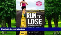 Big Deals  Runner s World Run to Lose: A Complete Guide to Weight Loss for Runners  Free Full Read