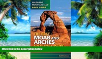 Big Deals  The Best Moab and Arches National Park Hikes  Best Seller Books Most Wanted