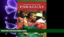 there is  Paraguay (Other Places Travel Guide) (Other Places Travel Guides)