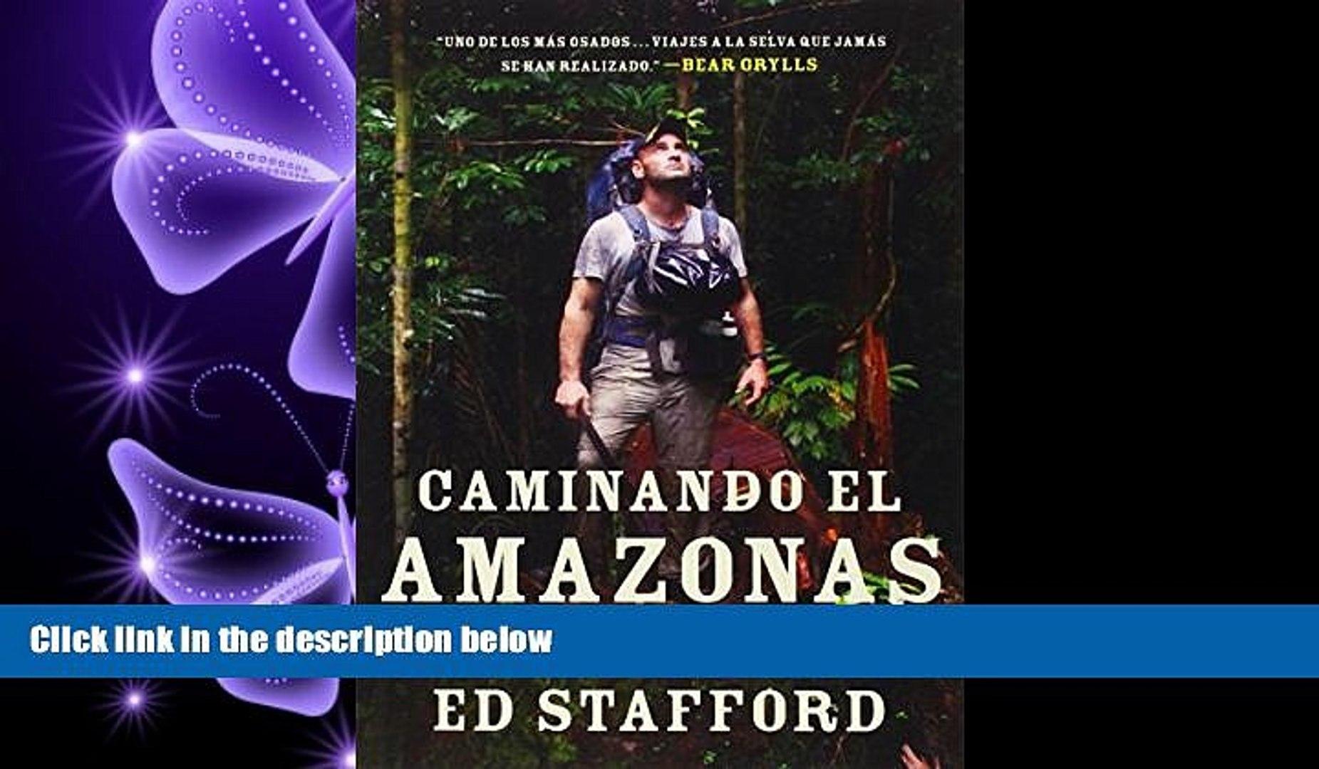 book online Caminando el Amazonas: 860 días. Paso a paso. (Spanish Edition)