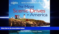 behold  The Most Scenic Drives in America, Newly Revised and Updated: 120 Spectacular Road Trips