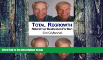 Big Deals  Total Regrowth: Natural Hair Restoration For Men  Best Seller Books Most Wanted