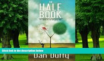 Big Deals  The Half Book: He s Taking His Ball and Going Home  Best Seller Books Most Wanted