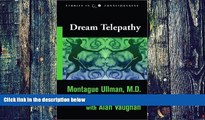 Must Have PDF  Dream Telepathy: Experiments in Nocturnal Extrasensory Perception (Studies in