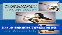 [New] Modal Theory For Singer/Songwriters (One Book 1) Exclusive Online