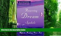 Big Deals  Recurring Dream Symbols: Maps to Healing Your Past  Best Seller Books Most Wanted