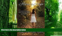 Must Have PDF  Hara s Hope: Visions   Dreams from God for Hope   Healing  Free Full Read Best Seller