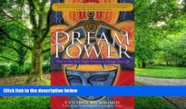 Big Deals  Dream Power: How to Use Your Night Dreams to Change Your Life  Free Full Read Best Seller