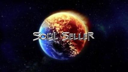 Soul Seller - Matter of Faith EPK video