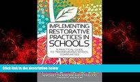 Enjoyed Read Implementing Restorative Practice in Schools: A Practical Guide to Transforming