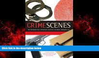 Enjoyed Read Crime Scenes 2.0: Interactive Criminal Justice CD-ROM, Macintosh/Windows