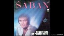 Saban Saulic - Jedna noc jedna luda noc