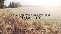 Championnats d'Europe à Plumelec 2016 - Le Teaser des Championnats d'Europe du 14 au 18 septembre à Plumelec