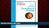 For you Innovations: The Comprehensive Infant Curriculum, A Self-Directed Teacher s Guide