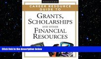 there is  2 volume set: Ferguson Career Resource Guide to Grants, Scholarships, And Other